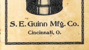 S.E. Guinn Mfg. Co. : Cincinnati, OH & Johnson City, TN (USA)